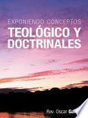 Libro de Exponiendo Conceptos Teológico Y Doctrinales