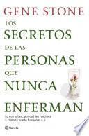 Libro de Los Secretos De Las Personas Que Nunca Enferman
