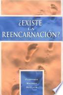 Libro de Existe La Reencarnación?