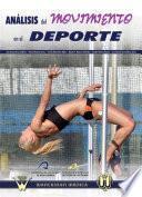 Libro de Análisis Del Movimiento En El Deporte