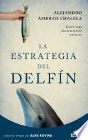 Libro de La Estrategia Del Delfín