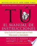 Libro de Tu: El Manual De Instrucciones