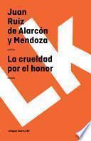 Libro de La Crueldad Por El Honor