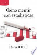Libro de Cómo Mentir Con Estadísticas