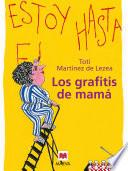 Libro de Los Grafitis De Mamá
