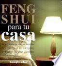 Libro de Feng Shui Para Tu Casa / Feng Shui For Your Home