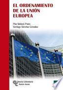Libro de El Ordenamiento De La Unión Europea