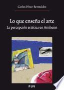 Libro de Lo Que Enseña El Arte, (2a Ed.)