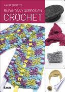 Libro de Bufandas Y Gorros En Crochet