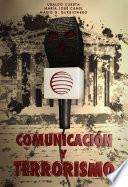 Libro de Comunicación Y Terrorismo