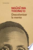 Libro de Descolonizar La Mente