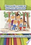 Libro de Orientación A Padres De Hijos Con Discapacidad