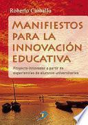 Libro de Manifiestos Para La Innovación Educativa