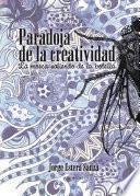 Libro de Paradojas De La Creatividad. La Mosca Saliendo De La Botella