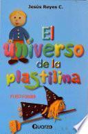 Libro de El Universo De La Plastilina