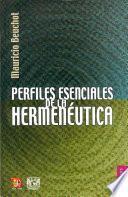 Libro de Perfiles Esenciales De La Hermenéutica