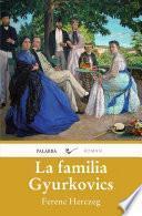 Libro de La Familia Gyurkovics
