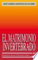 Libro de El Matrimonio Invertebrado