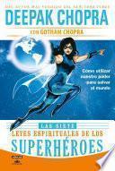 Libro de Las Siete Leyes Espirituales De Los Superhéroes