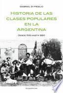 Libro de Historia De Las Clases Populares En La Argentina