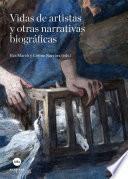 Libro de Vidas De Artistas Y Otras Narrativas Biográficas (ebook)