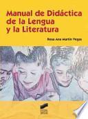 Libro de Manual De Didáctica De La Lengua Y La Literatura