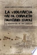 Libro de La Violencia En El Conflicto Palestino Israelí
