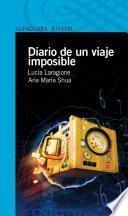 Libro de Diario De Un Viaje Imposible