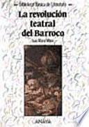 Libro de La Revolución Teatral Del Barroco