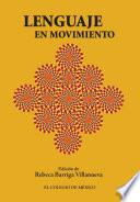 Libro de Lenguaje En Movimiento