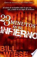 Libro de 23 Minutos En El Infierno
