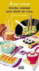 Libro de Cocina Oriental Para Hacer En Casa (cocina Express)