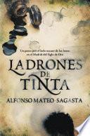 Libro de Ladrones De Tinta (isidoro Montemayor 1)