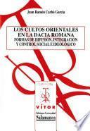 Libro de Los Cultos Orientales En La Dacia Romana