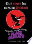 Libro de Qué Negro Fue Nuestro Sabbath