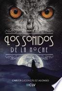 Libro de Los Sonidos De La Noche