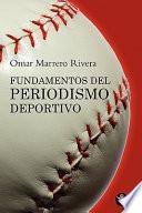 Libro de Fundamentos Del Periodismo Deportivo