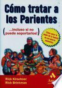 Libro de Como Tratar A Los Parientes