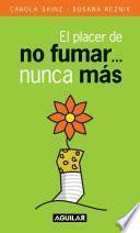 Libro de El Placer De No Fumar… Nunca Más