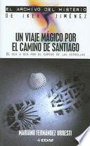 Libro de Un Viaje Mágico Por El Camino De Santiago