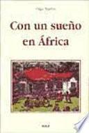 Libro de Con Un Sueño En África