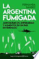 Libro de La Argentina Fumigada