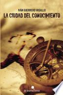 Libro de La Ciudad Del Conocimiento