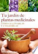 Libro de Tu Jardín De Plantas Medicinales