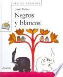 Libro de Negros Y Blancos
