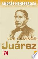 Libro de Los Caminos De Juárez