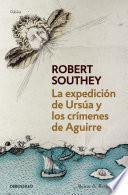 Libro de La Expedición De Ursúa Y Los Crímenes De Aguirre
