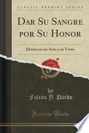 Libro de Dar Su Sangre Por Su Honor