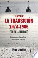 Libro de Claves De La Transición 1973 1986 (para Adultos)