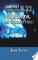 Libro de ¡cómo Te Has Convertido En Ramera, Oh Ciudad Fiel!